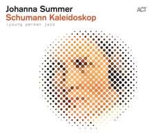 Johanna Summer (geb. 1995): Schumann Kaleidoskop (Young German Jazz), CD