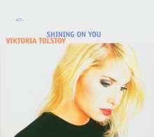Viktoria Tolstoy (geb. 1974): Shining On You, CD