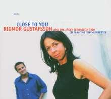 Rigmor Gustafsson & Jacky Terrasson: Close To You - Celebrating Dionne Warwick, CD