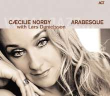 Cæcilie Norby (geb. 1964): Arabesque, CD