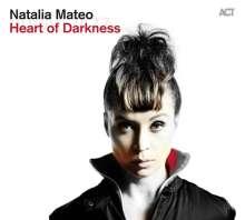 Natalia Mateo (geb. 1983): Heart Of Darkness, CD