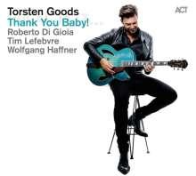 Torsten Goods (geb. 1980): Thank You Baby!, CD