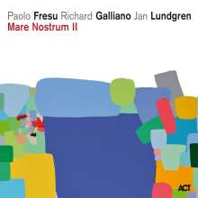 Paolo Fresu, Richard Galliano & Jan Lundgren: Mare Nostrum II (180g) (45 RPM), 2 LPs