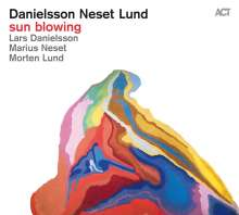 Lars Danielsson, Marius Neset & Morten Lund: Sun Blowing, CD