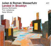 Julian Wasserfuhr & Roman Wasserfuhr: Landed In Brooklyn (180g), LP