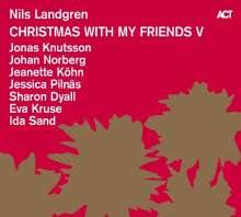 Nils Landgren (geb. 1956): Christmas With My Friends V (180g), LP