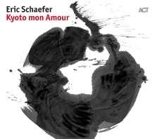 Eric Schaefer (geb. 1976): Kyoto Mon Amour, CD