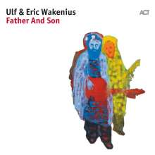 Eric & Ulf Wakenius: Father And Son, CD