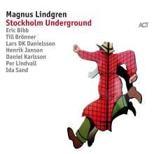 Magnus Lindgren (geb. 1974): Stockholm Underground, CD