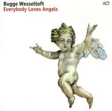 Bugge Wesseltoft (geb. 1964): Everybody Loves Angels (180g) (Limited-Edition), LP