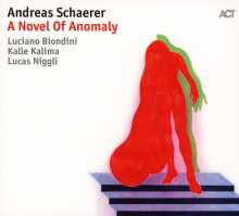 Andreas Schaerer: A Novel Of Anomaly, CD