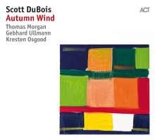 Scott DuBois (geb. 1978): Autumn Wind, CD