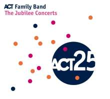 ACT Family Band: The Jubilee Concerts, CD