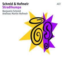 Benjamin Schmid & Andreas Martin Hofmeir - Stradihumpa, CD