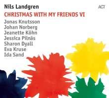 Nils Landgren (geb. 1956): Christmas With My Friends VI (180g), LP