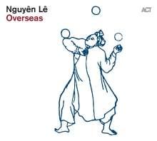 Nguyên Lê (geb. 1959): Overseas, CD