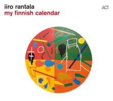 Iiro Rantala (geb. 1970): My Finnish Calendar, CD