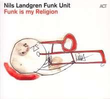 Nils Landgren (geb. 1956): Funk Is My Religion (signiert, exklusiv für jpc!), CD