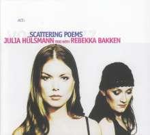 Julia Hülsmann & Rebekka Bakken: Scattering Poems, CD