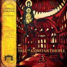 """Byzantinische Gesänge & Polyphonie """"The Fall of Constantinople"""", CD"""