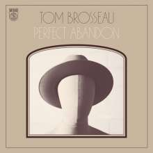 Tom Brosseau: Perfect Abandon (mono), LP