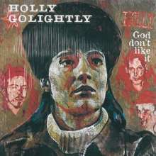Holly Golightly: God Don't Like It, CD