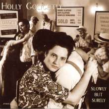 Holly Golightly: Slowly But Surely, CD