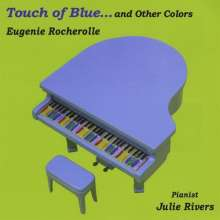 Julie Rivers: Touch Of Blueand Other Colors, CD