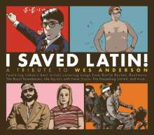 I Saved Latin: A Tribute To Wes Anderson, 2 CDs