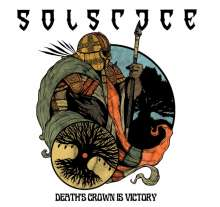 Solstice (England): Death's Crown Is Victory (Re-Release), CD