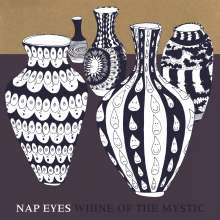 Nap Eyes: Whine Of The Mystic, CD
