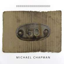 Michael Chapman: 50, CD