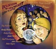 Kenny Werner (geb. 1951): Delirium Blues Project: Serve Or..., CD
