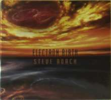 Steve Roach: Electron Birth, CD