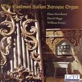 The Eastman Italian Baroque Organ, CD