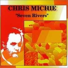 Chris Michie: Seven Rivers, CD