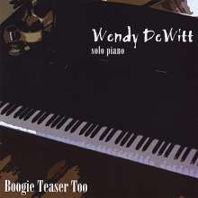 Wendy Dewitt: Boogie Teaser Too, CD
