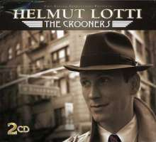 Helmut Lotti: Crooners, 2 CDs