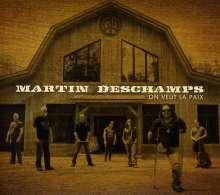 Martin Deschamps: On Veut La Paix, CD