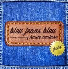 Bleu Jeans Bleu: Haute Couture Gold, CD