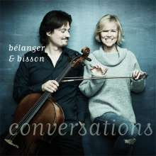 Vincent Bélanger & Anne Bisson: Conversations, CD