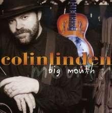 Colin Linden: Big Mouth, CD