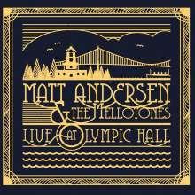 Matt Andersen: Live At Olympic Hall 2014 (180g), 2 LPs