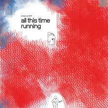 Craig Cardiff: All This Time Running, LP