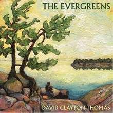 David Clayton-Thomas: The Evergreens, CD