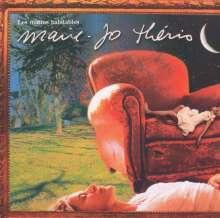 Marie-Jo Thério: Les Matins Habitables (Digipack), CD