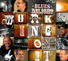 Blues Delight: Working On It, CD