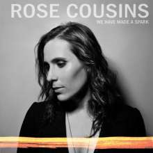 Rose Cousins: We Have Made A Spark, LP