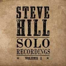 Steve Hill (geb. 1974): Solo Recordings, CD