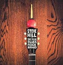 Steve Hill (geb. 1974): The One Man Blues Rock Band, CD